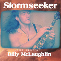 Stormseeker-The Best of Billy McLaughlin — Billy McLaughlin