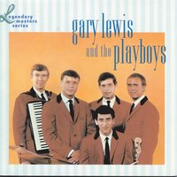 The Legendary Masters Series — Gary Lewis & The Playboys