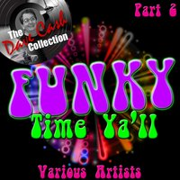 Funky Time Y'all Part 2 - — сборник