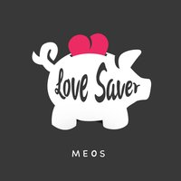 Love Saver — Meos
