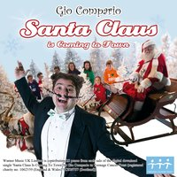 Santa Claus Is Coming To Town — Gio Compario