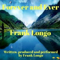 Forever and Ever — Frank Longo