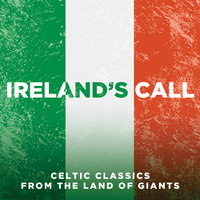 Ireland's Call: Songs From The Land Of Giants — сборник