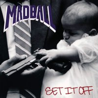 Set It Off — Madball