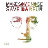 Make Some Noise: The Amnesty International Campaign To Save Darfur (Int'l Only) — Make Some Noise: The Amnesty International Campaign To Save Darfur