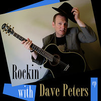 Rockin' with Dave Peters - EP — Dave Peters, Mike Walker, Helen Walker