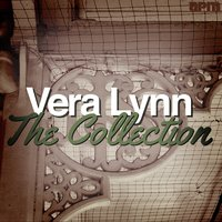 The Collection — Vera Lynn