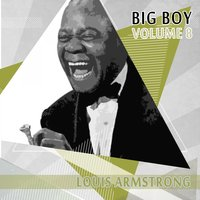 Big Boy Louis Armstrong, Vol. 8 — Eva Taylor Acc. By Clarence Williams' Blue Five, Fletcher Henderson And His Orchestra, Clarence Williams' Blue Five