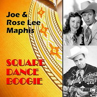 Square Dance Boogie — Joe Maphis, Rose Lee Maphis