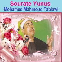 Sourate Yunus — Mohamed Mahmoud Tablawi