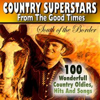 Country Superstars from The Good Times South of the Border — сборник