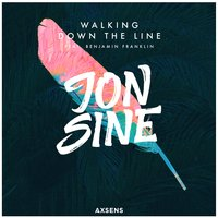 Walking Down the Line — Jon Sine, Benjamin Franklin