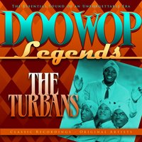 Doo Wop Legends - The Turbans — The Turbans