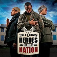 Heroes In The Healing Of The Nation — Zion I, The Grouch, Zion I & The Grouch