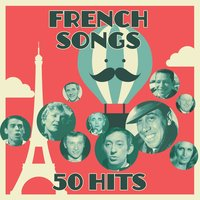 French songs - 50 hits — сборник