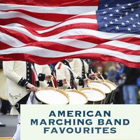 American Marching Band Favourites — George Washington Marching Band