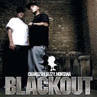 Blackout — Chakuza, Bizzy Montana