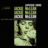 Capuchin Swing — Jackie McLean, Paul Chambers, Blue Mitchell, Art Taylor, Walter Bishop Jr.