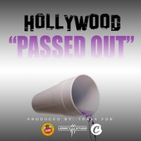 Passed Out — Hollywood, Godholly