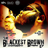 The Blackest Brown E.P. — D.Black and B.Brown