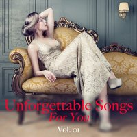 Unforgettable Songs for You, Vol. 1 — сборник