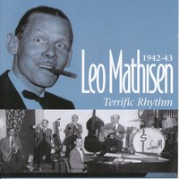 Terrific Rhythm: 1942-43 — Leo Mathisen