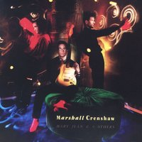 Mary Jean & 9 Others — Marshall Crenshaw