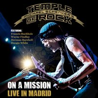 On a Mission - Live in Madrid — Michael Schenker's Temple Of Rock, Doogie White, Wayne Findlay, Francis Buchholz, Herman Rarebell