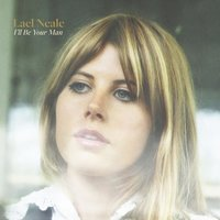 I'll Be Your Man — Lael Neale