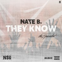 They Know — Nate B.