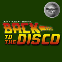 Back to the Disco - Delicious Disco Sauce, No. 3 — сборник