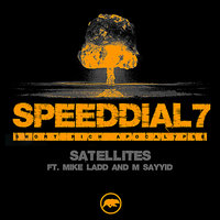Satellites (ft. Mike Ladd & M Sayyid) — Mike Ladd, Speed Dial 7, M Sayyid (Anti-Pop Consortium)
