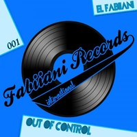 Out Of Control EP — El Fabiiani
