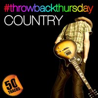 #throwbackthursday: Country — сборник