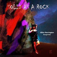 Solid As a Rock — Allan Harrington