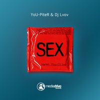 Sex EP — YoU-PiteR, Dj Lvov