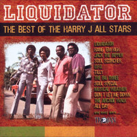 Liquidator: The Best Of The Harry J All Stars — Harry J Allstars