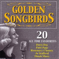 Golden Songbirds - 20 All Time Favourites — Patti Page