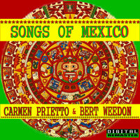 Songs From Mexico Remastered — Bert Weedon, Carmen Prietto, Carmen Prietto and Bert Weedon