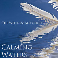 Calming Waters — The Wellness Selection