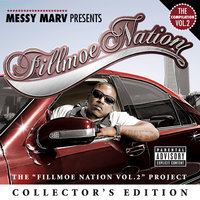 "Messy Marv ""Presents Fillmoe Nation Vol. 2"" Collector's Edition — сборник"