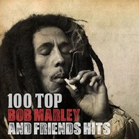 100 Top Bob Marley and Friends Hits — сборник