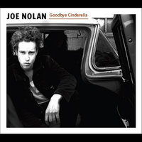 Goodbye Cinderella — Joe Nolan