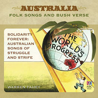 Solidarity Forever: Australian Songs of Struggle and Strife — Warren Fahey