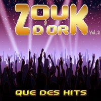 Zouk d'or, vol. 2 — сборник