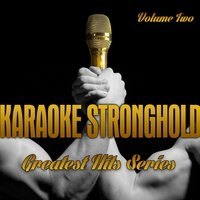 Karaoke Stronghold - Greatest Hits Series, Vol. 2 — The Professionals