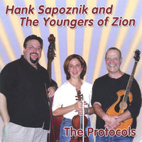 The Protocols — Hank Sapoznik and the Youngers of Zion