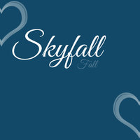Skyfall — Fall