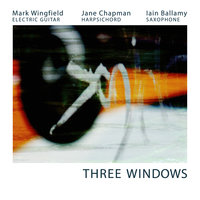 Three Windows — Mark Wingfield, Jane Chapman, Iain Ballamy