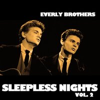 Sleepless Nights, Vol. 2 — The Everly Brothers